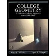 College Geometry : A Problem-Solving Approach with Applications