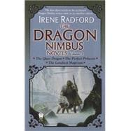 The Dragon Nimbus Novels: The Glass Dargon / The Perfect Princess / The Loneliest Magician