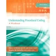 Understanding Procedural Coding A Worktext with Premium Website Printed Access Card and Cengage EncoderPro.com Demo Printed Access Card.
