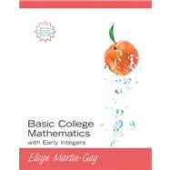 BASIC COLL MATH W EARLY INTEGERS& MYMATHLAB, 1/e