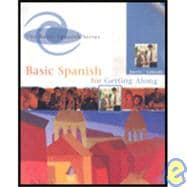 Getting Along in Spanish + Audio Cd Program 6th Ed