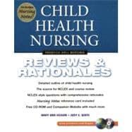 Child Health Nursing : Reviews and Rationales