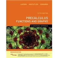 Precalculus Functions and Graphs A Graphing Approach, Enhanced Edition (with Enhanced WebAssign 1-Semester Printed Access Card)