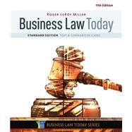 Business Law Today, Standard Text & Summarized Cases