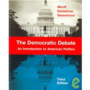 The Democratic Debate: An Introduction To American Politics