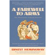 A Farewell to Arms The Hemingway Library Edition