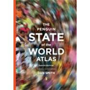 The Penguin State of the World Atlas Eighth Edition