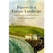 Figures in a Famine Landscape 9781472514530R