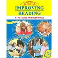 Improving Reading : Strategies and Resources