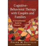 Cognitive-Behavioral Therapy with Couples and Families A Comprehensive Guide for Clinicians