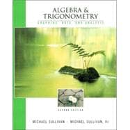 Algebra and Trigonometry : Graphing, Data, and Analysis
