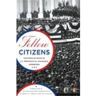Fellow Citizens : The Penguin Book of U. S. Presidential Inaugural Addresses