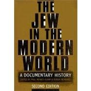 The Jew in the Modern World A Documentary History