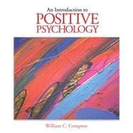Custom Enrichment Module: Introduction to Positive Psychology