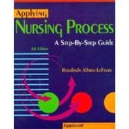 Applying Nursing Process : A Step-by-Step Guide