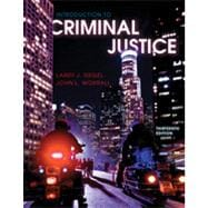 Introduction to Criminal Justice, 13th Edition