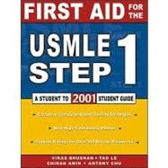 First Aid for the Usmle Step 1, 2001: A Student to Student Guide