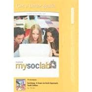 MySocLab -- Standalone Access Card -- for Sociology A Down-to-Earth Approach