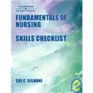 Skills Checklist to Accompany Fundamentals of Nursing Standards & Practices