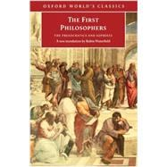 The First Philosophers The Presocratics and Sophists