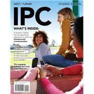 IPC (with Interactive eBook, Premium Web Site, Interactive Video Activities, InfoTrac 1-Semester Printed Access Card)