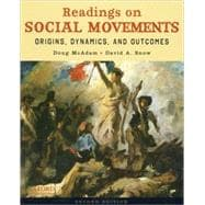 Readings on Social Movements Origins, Dynamics, and Outcomes