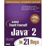 Sams Teach Yourself Java 2 in 21 Days : Professional Reference Edition