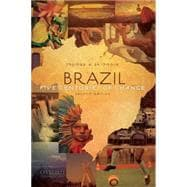 Brazil : Five Centuries of Change