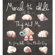 Marcel the Shell with Shoes On : Things about Me
