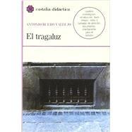 El tragaluz (Castalia Didactica) (Spanish Edition)