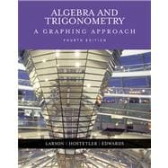 Algebra and Trigonometry : A Graphing Approach