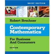 Contemporary Mathematics: For Business And Consumers, Brief