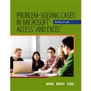 Problem Solving Cases in Microsoft� Access and Excel�, 9th Edition