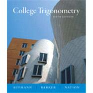College Trigonometry, 6th Edition