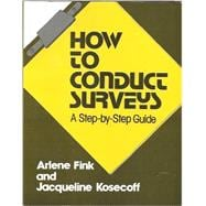How to Conduct Surveys : A Step-by-Step Guide