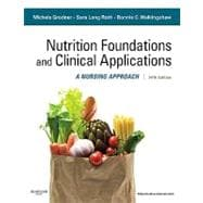 Nutritional Foundations and Clinical Applications: A Nursing Approach (Book with Access Code)