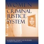 Women and the Criminal Justice System : Gender, Race, and Class