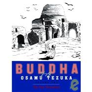 Buddha, Volume 2: The Four Encounters 9781932234572R