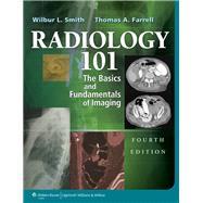 Radiology 101 The Basics & Fundamentals of Imaging
