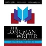 Longman Writer, The: Rhetoric and Reader, Brief Edition