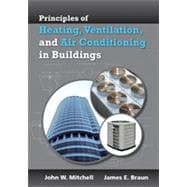 Principles of Heating, Ventilation, and Air Conditioning in Buildings 9780470624579R