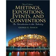 Meetings, Expositions, Events & Conventions An Introduction to the Industry