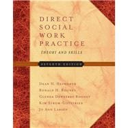 Direct Social Work Practice With Infotrac: Theory And Skills