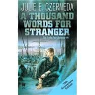 A Thousand Words For Stranger (10th Anniversary Edition)