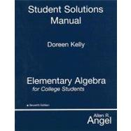 Elementary Algebra for College Students STUDENT SOLUTIONS MANUAL, 7/e