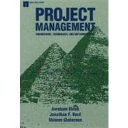 Project Management : Engineering, Technology, and Implementation