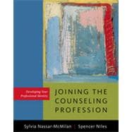 Developing Your Identity as a Professional Counselor: Standards, Settings, and Specialties, 1st Edition