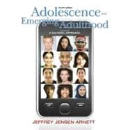 Adolescence and Emerging Adulthood : A Cultural Approach