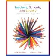Teachers, Schools, and Society Brief with Reader