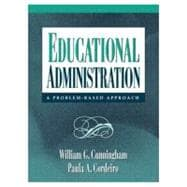 Educational Administration : A Problem-Based Approach